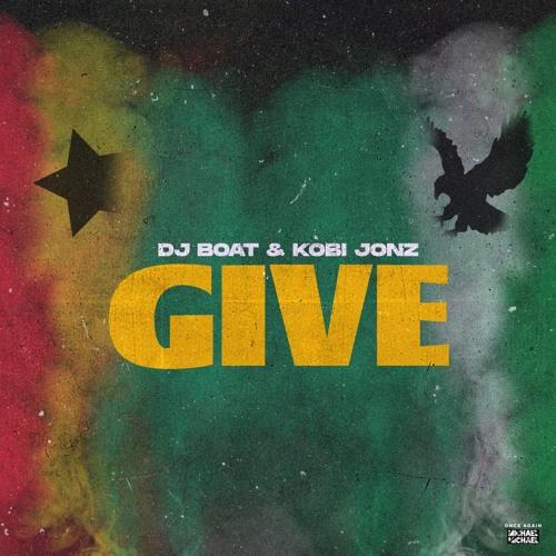 Give - Dj Boat & Kobi Jonz (prod. David Meli)