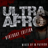 Ultra Afro Birthday Edition