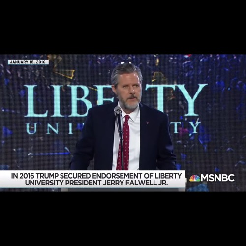 Ep. 269 - Jerry Falwell, Jr. Has A Racy Picture Problem