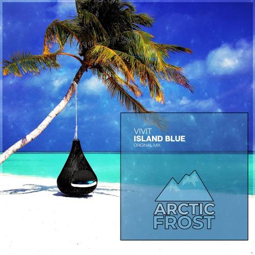 Vivit - Island Blue (Original Mix)