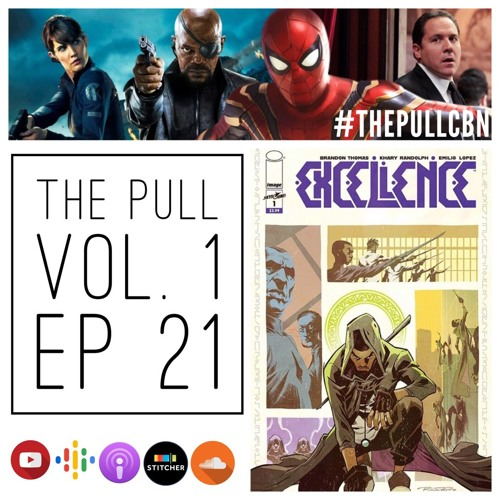 The Pull: Ep 21   EXCELLENCE, Far From Home