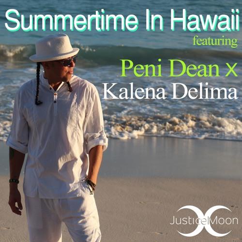 Summertime in Hawaii feat: Peni Dean & Kalena Ku Delima