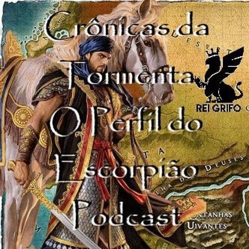 063: Crônicas da Tormenta - O Perfil do Escorpião