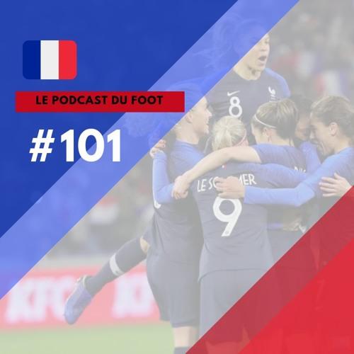 Le Podcast du Foot #101 | De olho na Copa