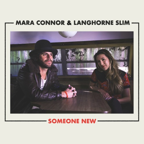 Someone New (with Langhorne Slim)