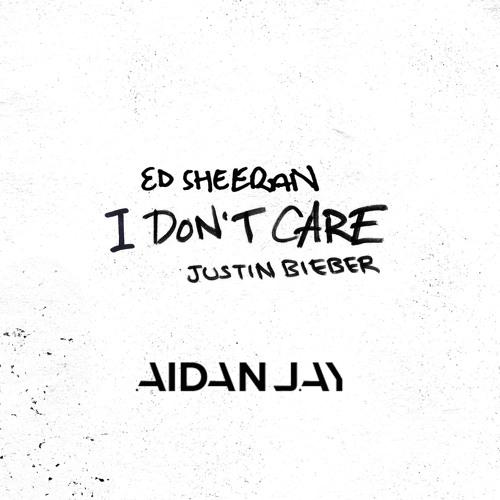 I Dont Care - Ed Sheeran & Justin Bieber (AidanJay Bootleg)*FREE DOWNLOAD*