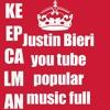 Justin Bieri you tube popular music full songs