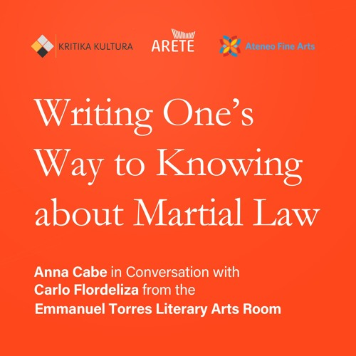In Conversation With Ep. 4: Writing One's Way to Knowing About Martial Law