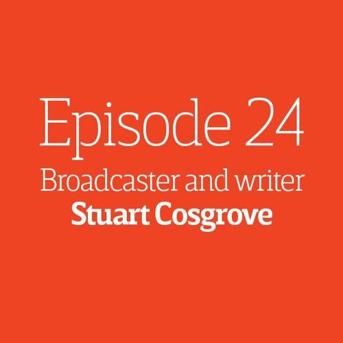 Episode 24 - Interview: Stuart Cosgrove