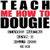 Teach Me How To Dougie (Stavros Martina, Kevin D & Kelly Ross 2K19 remix)