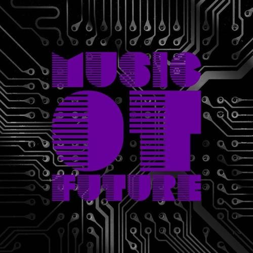 MusicOTFutureSoundcloudMixPlaylist #2