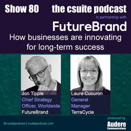 Show 80 - How businesses are innovating for long-term success