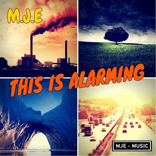 M.J.E - This Is Alarming ( Radio - Edit 2019 )