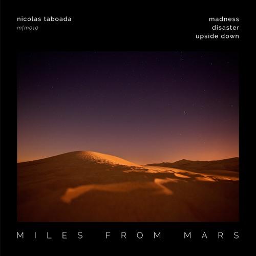 Premiere: Nicolas Taboada - Upside Down - Miles From Mars