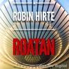 ROBIN HIRTE - ROATAN