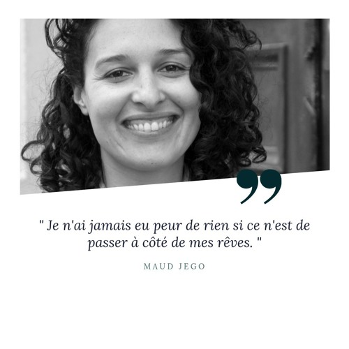 """Maud -Cofondatrice de The Great Village- """"Transformer des rêves en projet et des projets en succès"""""""