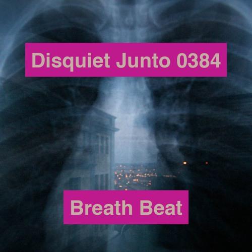 Disquiet Junto Project 0384: Breath Beat