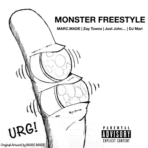 Monster Freestyle (feat. Zay Towns, Just John... & DJ Mari)