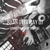 Download Ryan Ottaway Summer Warm Up Sessions PT1 Mp3