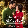 Christmas in Homestead by Kara Tate