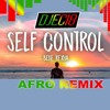 Self Control (NEW AFRO)