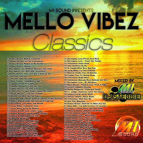 Mellow Vibez Classic