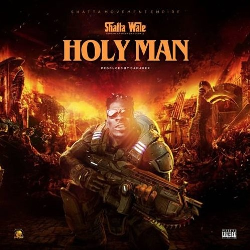 "Shatta Wale – ""Holy Man"""