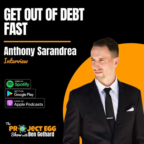 Get Out of Debt Fast: Anthony Sarandrea
