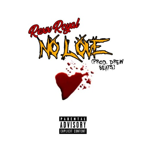 NO LOVE (Prod. By Drew Beats)