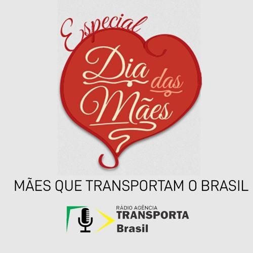 Especial Dia das Mães - Agência Transporta Brasil