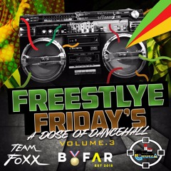 Freestyle Friday's Vol. 3: A DOSE OF DANCEHALL