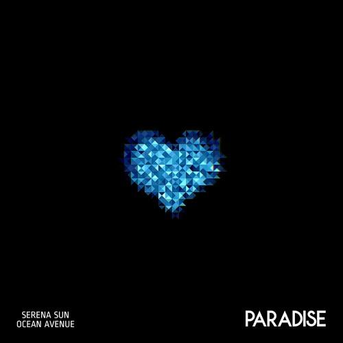 Serena Sun & Ocean Avenue - Paradise (Ocean Avenue Remix)
