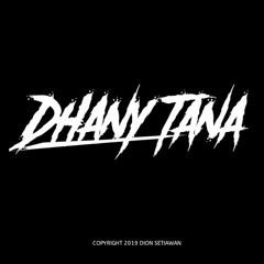 Tribute DhanyTana 2019 [N_D] X MuhammadAzu X [R_Y] #REQ-
