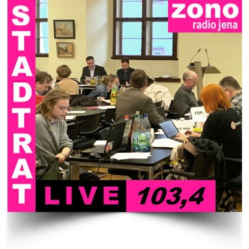 Hörfunkliveübertragung (Teil 1) der 55. Sitzung des Stadtrates der Stadt Jena am 08.05.2019