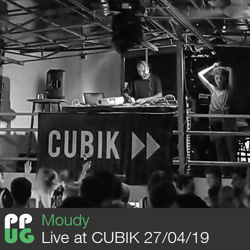 Moudy - Live at CUBIK 27/04/19