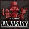 DJ Blyatman - Lunapark
