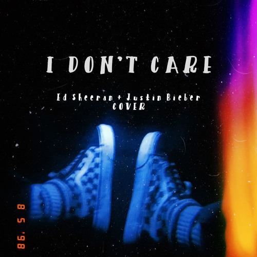 i don't care - ed sheeran, justin bieber