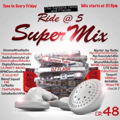 Ride at 5ive SuperMix EP 48 DJ Flash