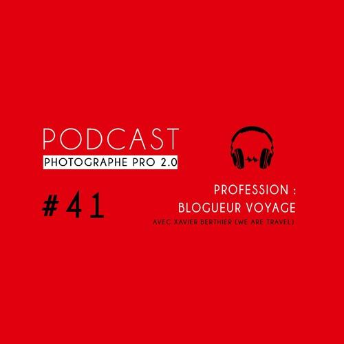 Xavier Berthier (WAT) : profession blogueur voyage