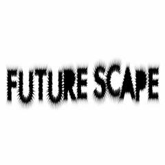 Future Scape