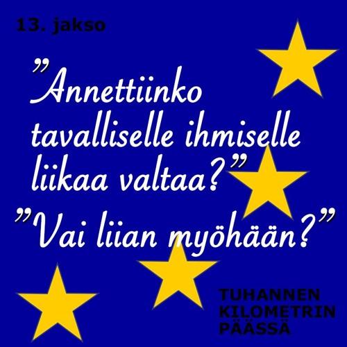 Jakso 13: Missä on Eurooppa?