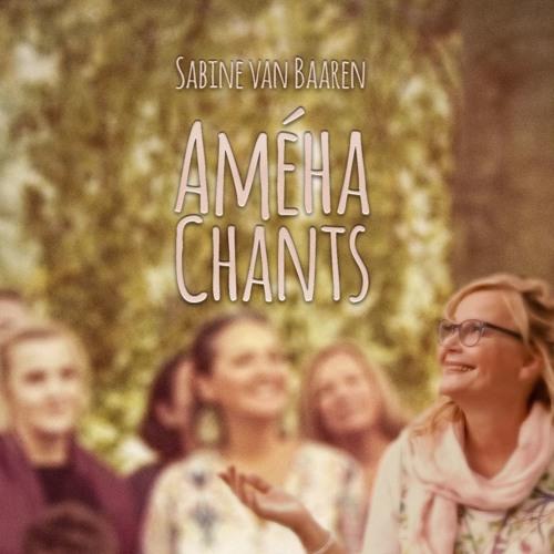 AMÉHA Chants