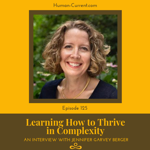 125 - Learning How to Thrive in Complexity