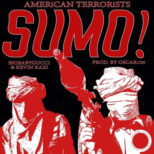 *AMERiCAN TERRORiSTS* SUMO! PROD. OSCAR100