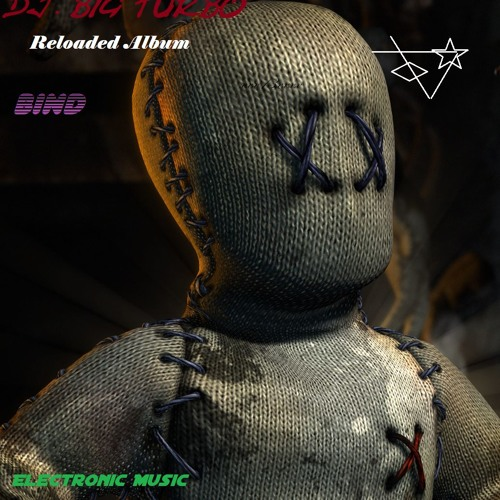 (Bind)Dj.Big Turbo