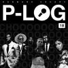 P-LOG 18 // CHOOOOOONES - 12/05/19