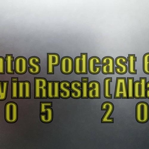 Podcast 647 @ A Small City In Russia ( Aldan, RUS ) 10 05 2019