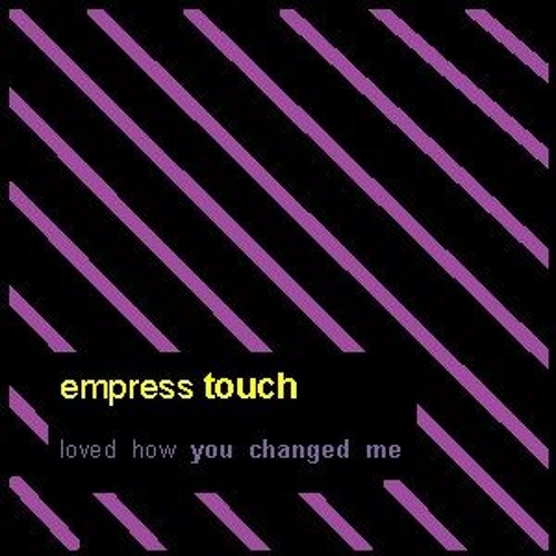 Loved How You Changed Me E.P.