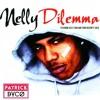 Nelly - Dilemma Ft. Kelly Rowland (Patrick Dyco Remix)
