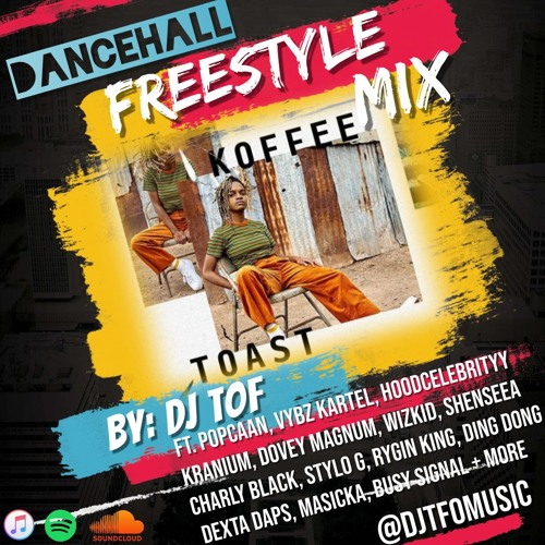 2019 DANCEHALL FREESTYLE MIX [FREE DOWNLOAD] by 🔥DJ TOF